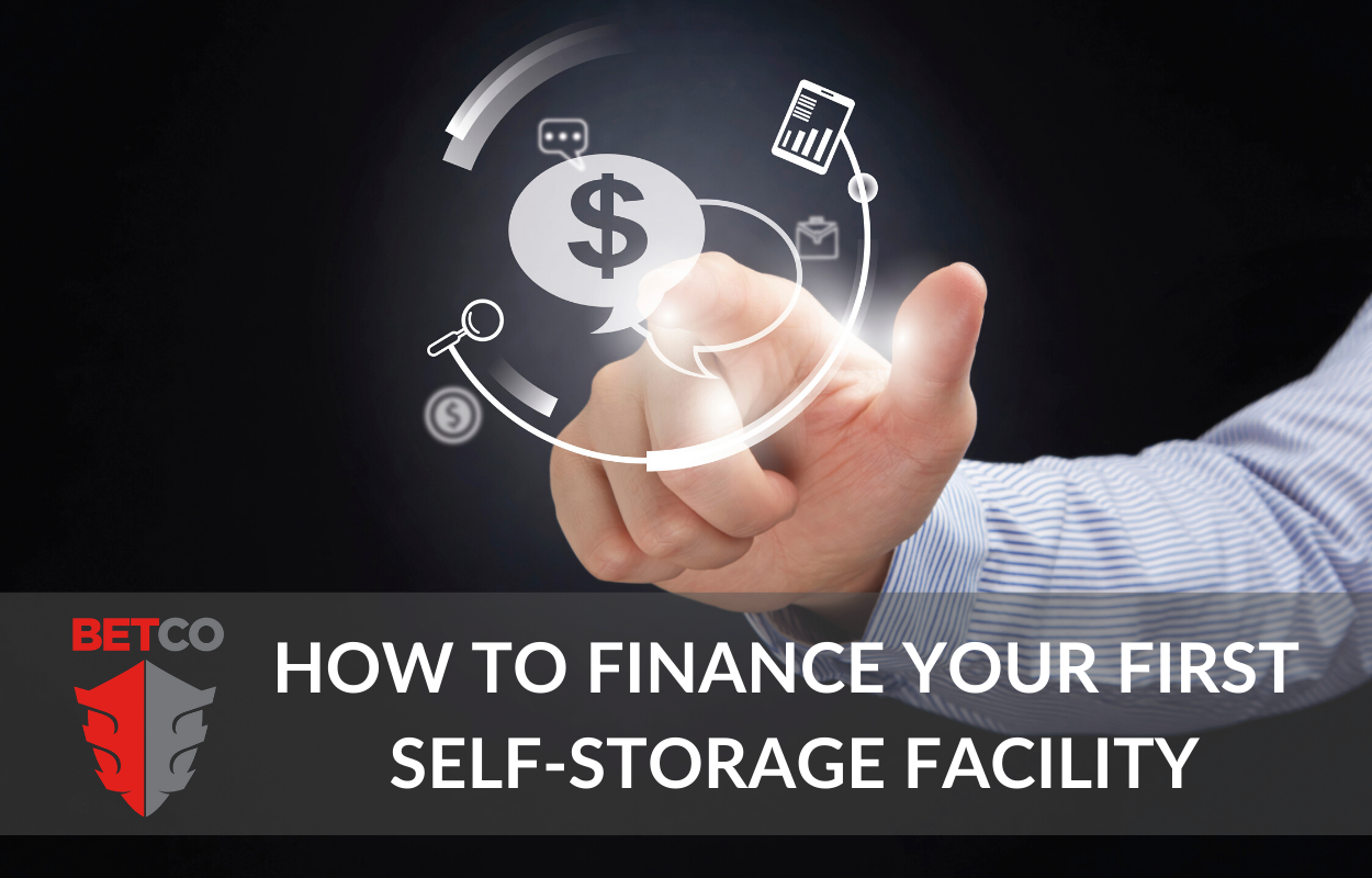Financing Your First Self-Storage Facility