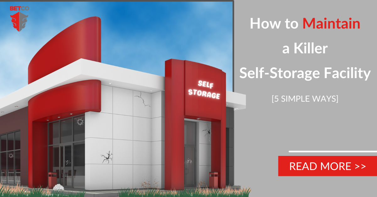 How to Maintain a Killer Self-Storage Facility [5 Simple Ways]